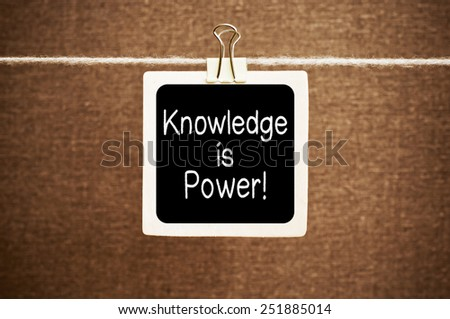 Knowledge is power ! - stock photo