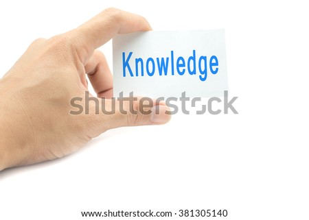 Knowledge message on the card hand in hand on white background