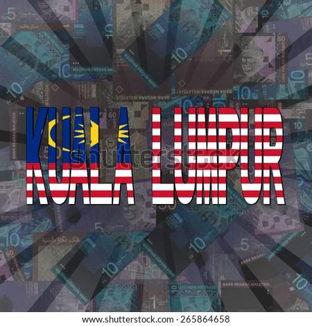 Kuala Lumpur flag text on Ringitt sunburst illustration - stock photo