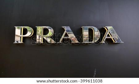KUALA LUMPUR, MALAYSIA - March 31, 2016. Prada logo display on his store in center of Kuala Lumpur city. Prada is a Italy luxury fashion company. Founded in Milan, Italy since 1913. - stock photo