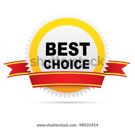 Label  - best choice - stock photo