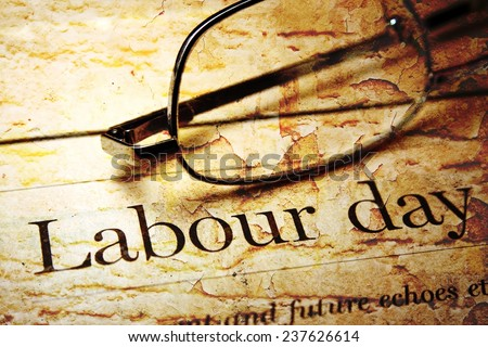 Labor day - stock photo