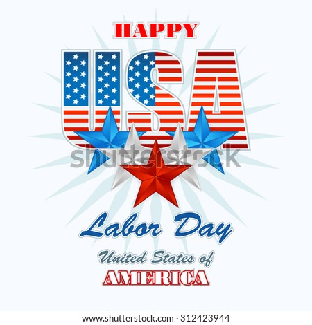 Labor day, abstract computer graphic design with flags and stars; Holidays, layout, template with blue, white and red stars and national flag colors for American Labor Day - stock photo