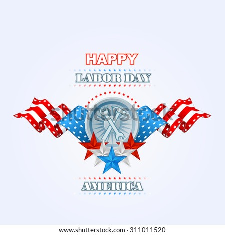 Labor day, abstract computer graphic design with hammer and wrench; Holidays, layout, template with blue, white and red stars and national flag colors for American Labor Day  - stock photo