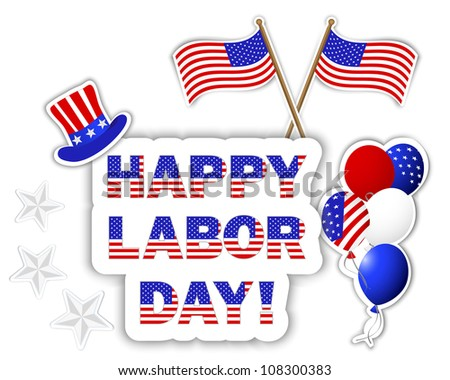Labor Day stickers with a beautiful text, hat, flags and colorful balloons. Raster version.