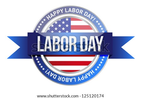 labor day. us seal and banner illustration design - stock photo
