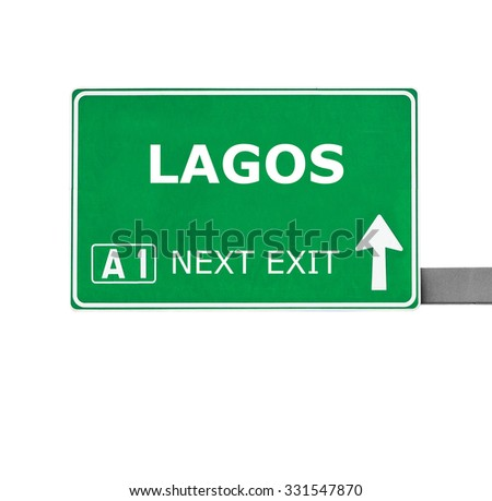 LAGOS road sign isolated on white