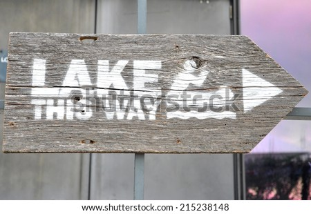 Lake this way sign - stock photo