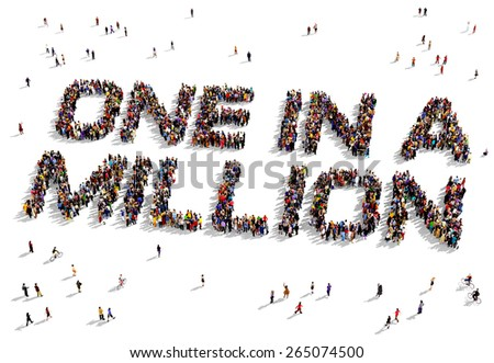 "Large group of people seen from above gathered together to shape the text ""One in a Million"" - stock photo"