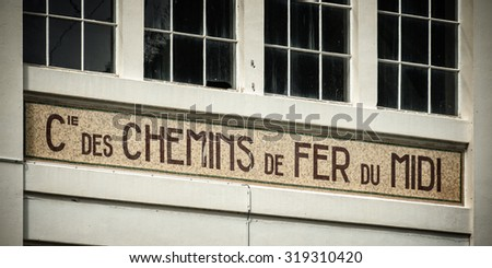 LARUNS, FRANCE - AUGUST 14: Old building facade of a famous ancient railway company called chemins de fer du midi, on August 14, 2015 in Laruns