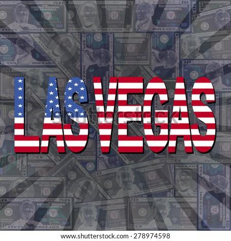 Las Vegas flag text on dollars sunburst illustration - stock photo