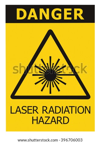 Laser radiation hazard safety danger warning text sign sticker label, high power beam icon signage, isolated, black triangle over yellow, large macro closeup