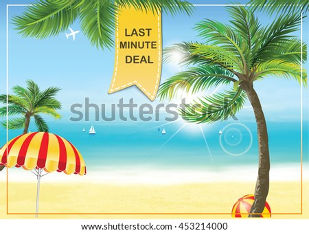 Last Minute deal - summer seaside background with palm trees and parasol umbrella. Print colors used. A3 Format