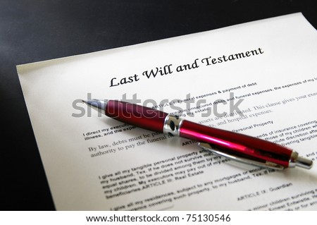 Last Will  legal document and pen - stock photo