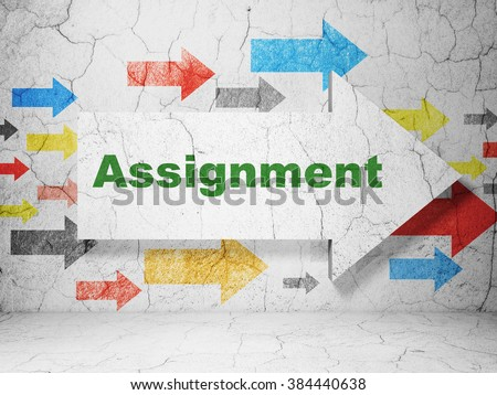 Law concept: arrow with Assignment on grunge wall background - stock photo