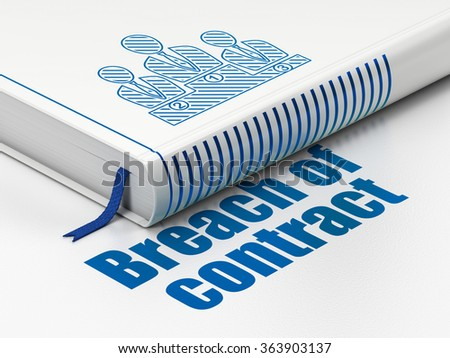 Law concept: book Business Team, Breach Of Contract on white background