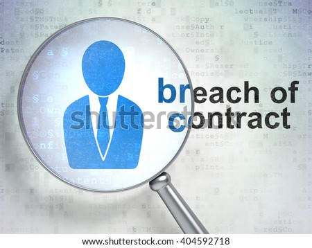 Law concept: magnifying optical glass with Business Man icon and Breach Of Contract word on digital background, 3D rendering - stock photo