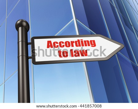 Law concept: sign According To Law on Building background, 3D rendering - stock photo