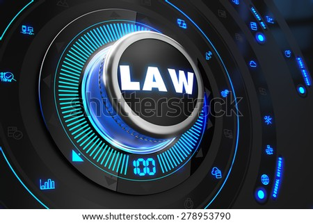 Law Controller on Black Control Console with Blue Backlight. Improvement, Regulation, Control or Management Concept. - stock photo