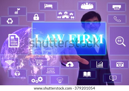 LAW FIRM concept  presented by  businessman touching on  virtual  screen ,image element furnished by NASA - stock photo