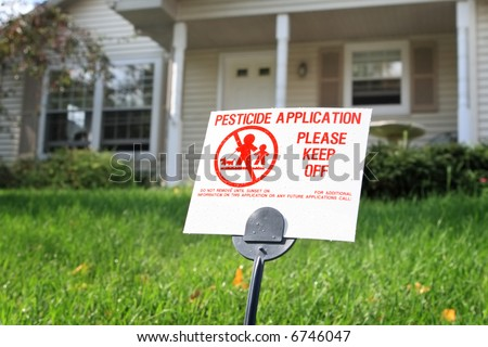 Lawn Pesticide application warning sign