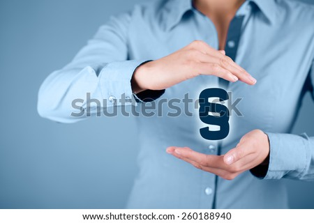 Lawyer (advocate, jurist) help protect rights. Law represented by paragraph symbol. Protection of rights and freedoms.