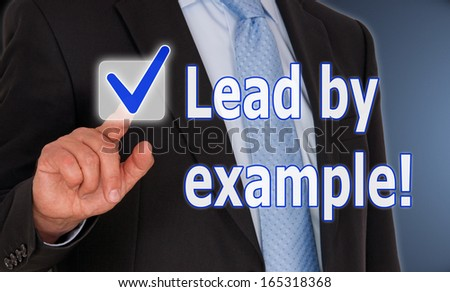 Lead by example ! - stock photo