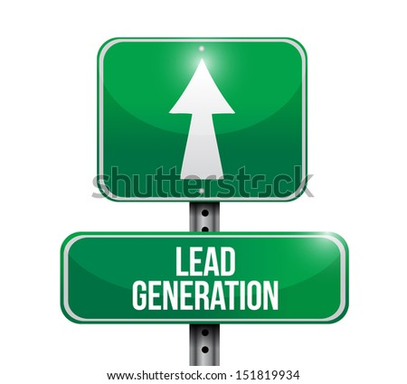 lead generation road sign illustration design over a white background - stock photo