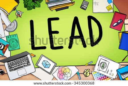 Lead Leadership Chief Team Partnership Concept - stock photo
