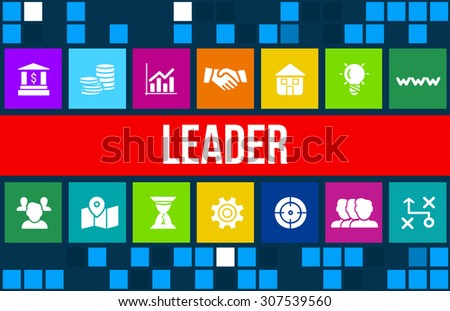 Leader concept image with business icons and copyspace. - stock photo
