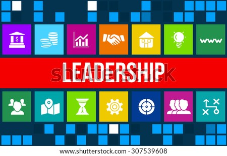 Leadership concept image with business icons and copyspace. - stock photo
