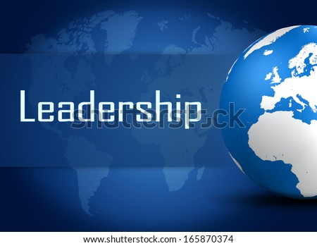 Leadership concept with globe on blue background - stock photo