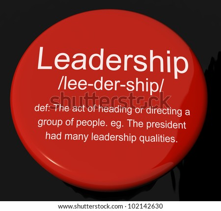 Leadership Definition Button Shows Active Management And Achievement
