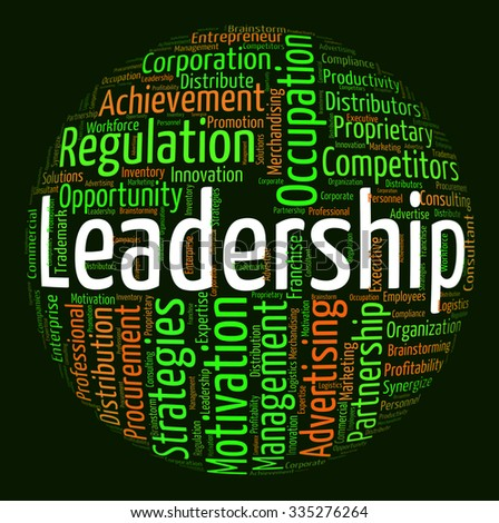 Leadership Word Meaning Led Text And Initiative