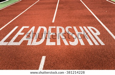 Leadership written on running track