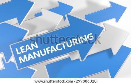 Lean Manufacturing - 3d render concept with blue and white arrows flying over a white background. - stock photo
