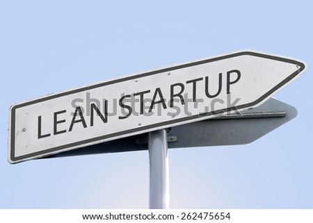 LEAN STARTUP word on road sign