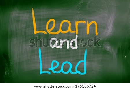 Learn And Lead Concept - stock photo
