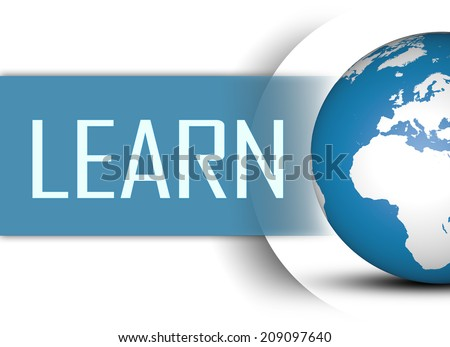 Learn concept with globe on white background