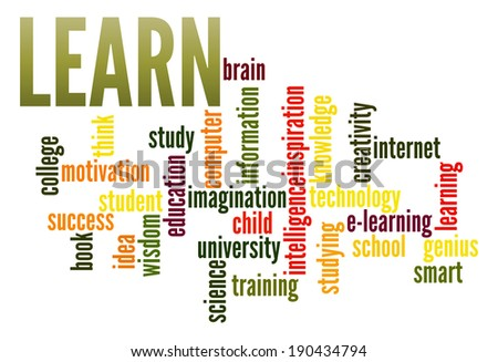 Learn  in word collage - stock photo