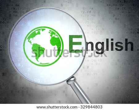 Learning concept: magnifying optical glass with Globe icon and English word on digital background