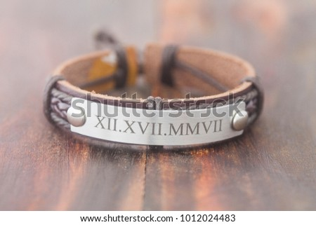 Leather bracelets can be written.