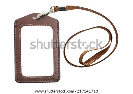 Leather name Tag with blown neck band ribbon isolated white background - stock photo