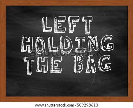 Image result for left holding the bag