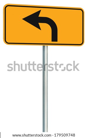 Left turn ahead route road sign perspective, yellow isolated roadside traffic signage, this way only direction pointer, black arrow frame roadsign, grey pole post