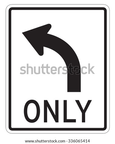 Left turn only sign isolated on a white background - stock photo