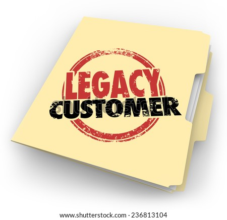 Legacy Customer words stamped on a manila file folder for a client or buyer who is faithful, reliable, loyal and long-time supporter of your business or company - stock photo