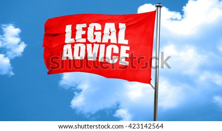 legal advice, 3D rendering, a red waving flag - stock photo