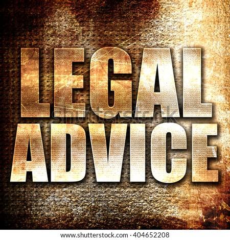 legal advice, written on vintage metal texture - stock photo