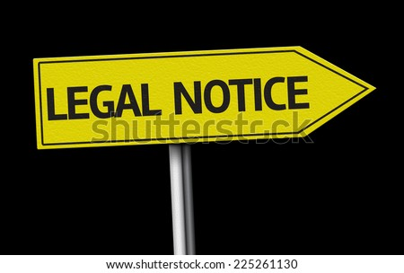 Legal Notice creative sign on black background - stock photo